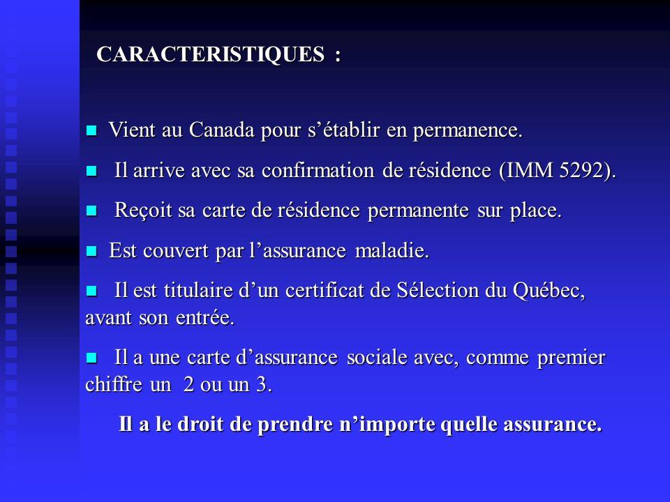 Vient au Canada pour sétablir en permanence. Vient au Canada pour sétablir en permanence. Il arrive avec sa confirmation de résidence (IMM 5292). Il a