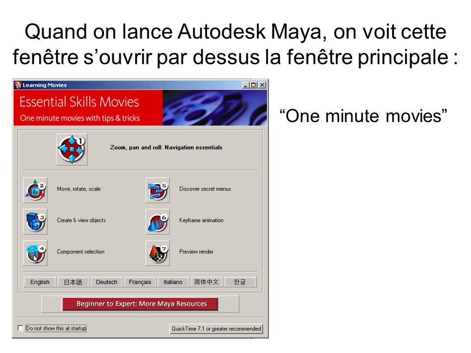 Quand on lance Autodesk Maya, on voit cette fenêtre souvrir par dessus la fenêtre principale : One minute movies