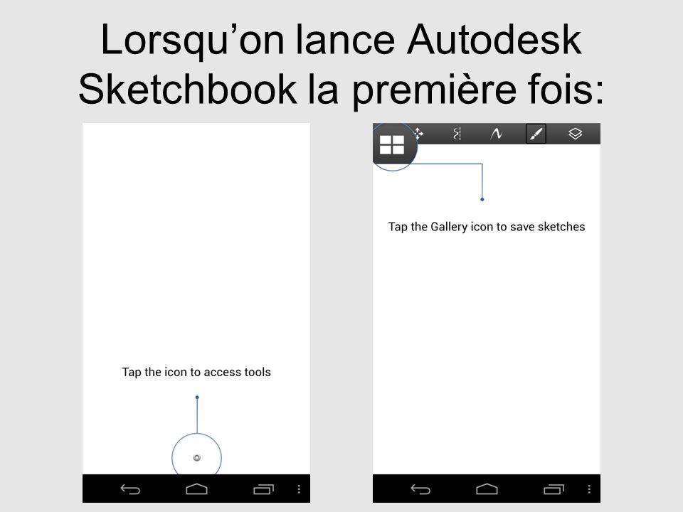 Lorsquon lance Autodesk Sketchbook la première fois: