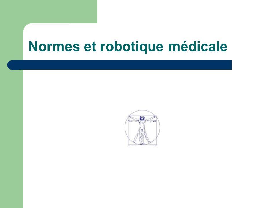 Normes et robotique médicale