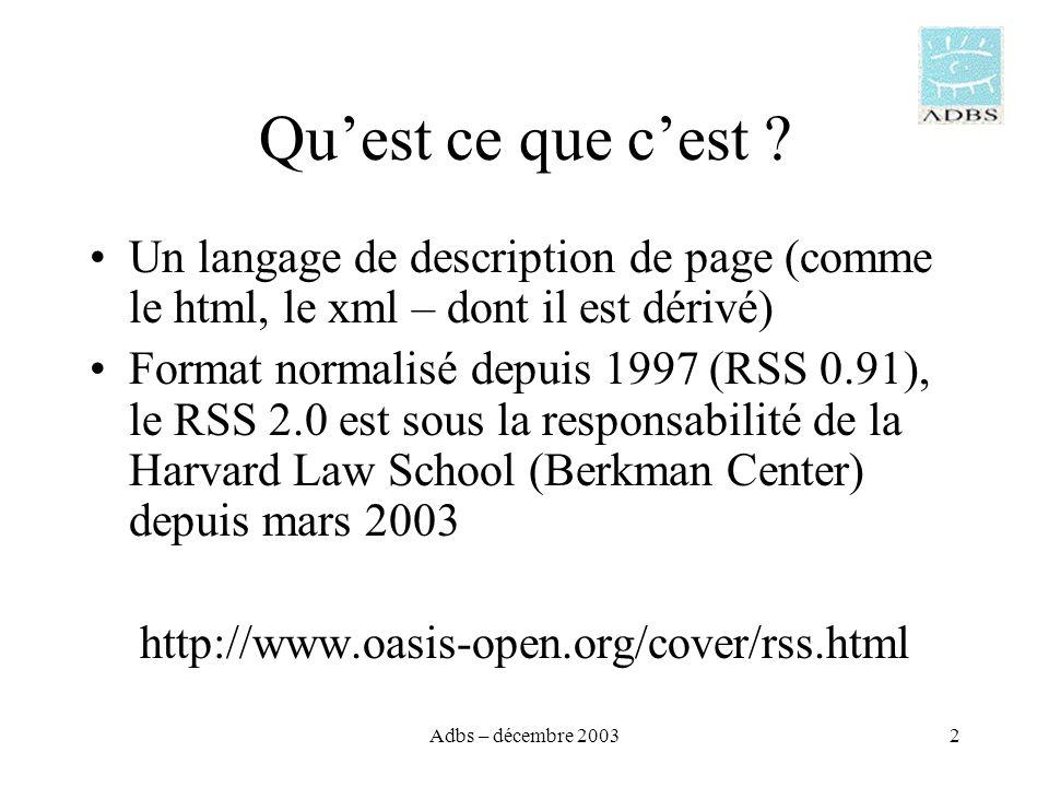 Adbs – décembre 20032 Quest ce que cest .
