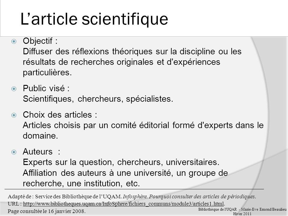 Adapté de : Service des Bibliothèque de lUQAM. Infosphère.