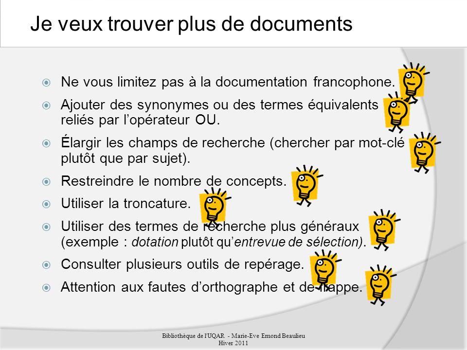 Ne vous limitez pas à la documentation francophone.
