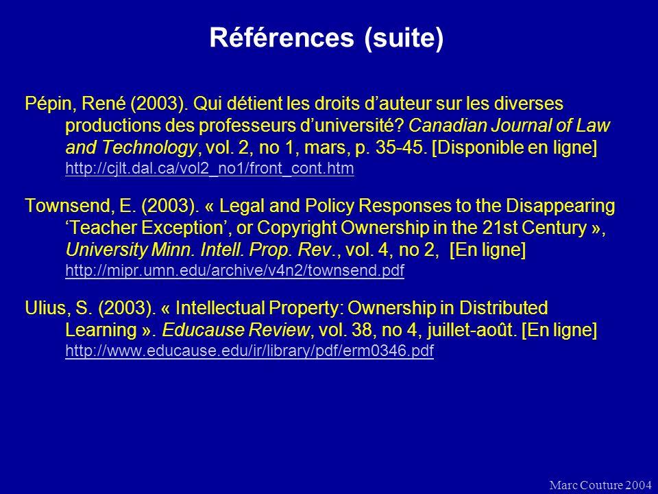 Marc Couture 2004 Références (suite) Pépin, René (2003).