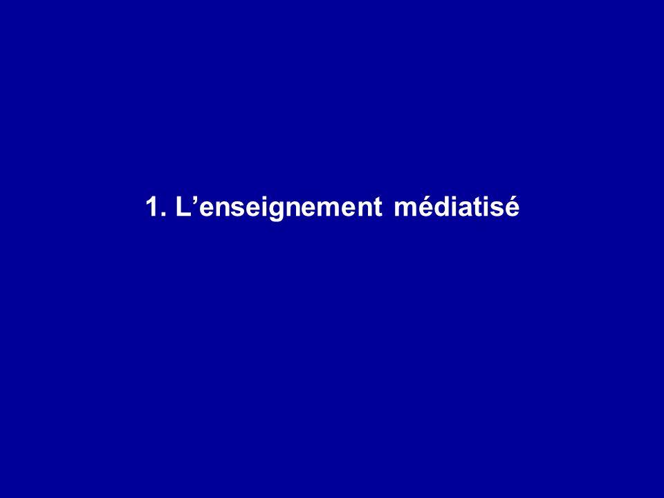 1. Lenseignement médiatisé
