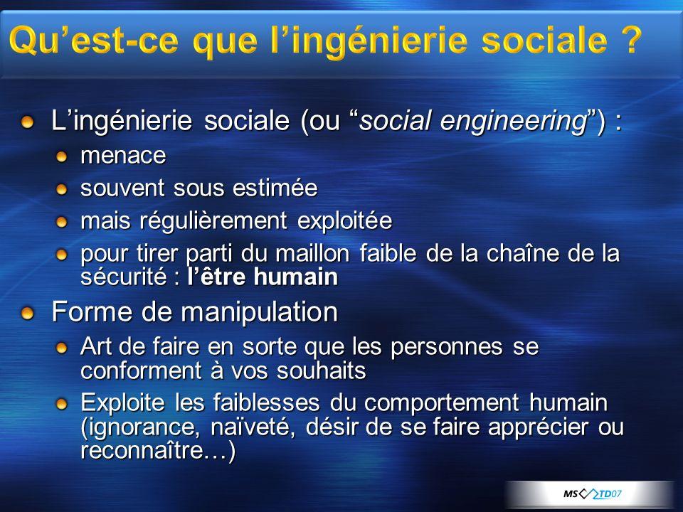 Lingénierie sociale (ou social engineering) : menace souvent sous estimée mais régulièrement exploitée pour tirer parti du maillon faible de la chaîne
