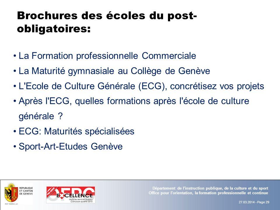 27.03.2014 - Page 29 Département de l'instruction publique, de la culture et du sport Office pour l'orientation, la formation professionnelle et conti