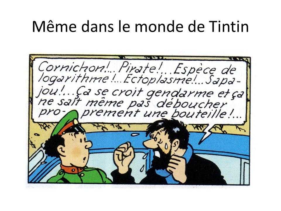 Même dans le monde de Tintin