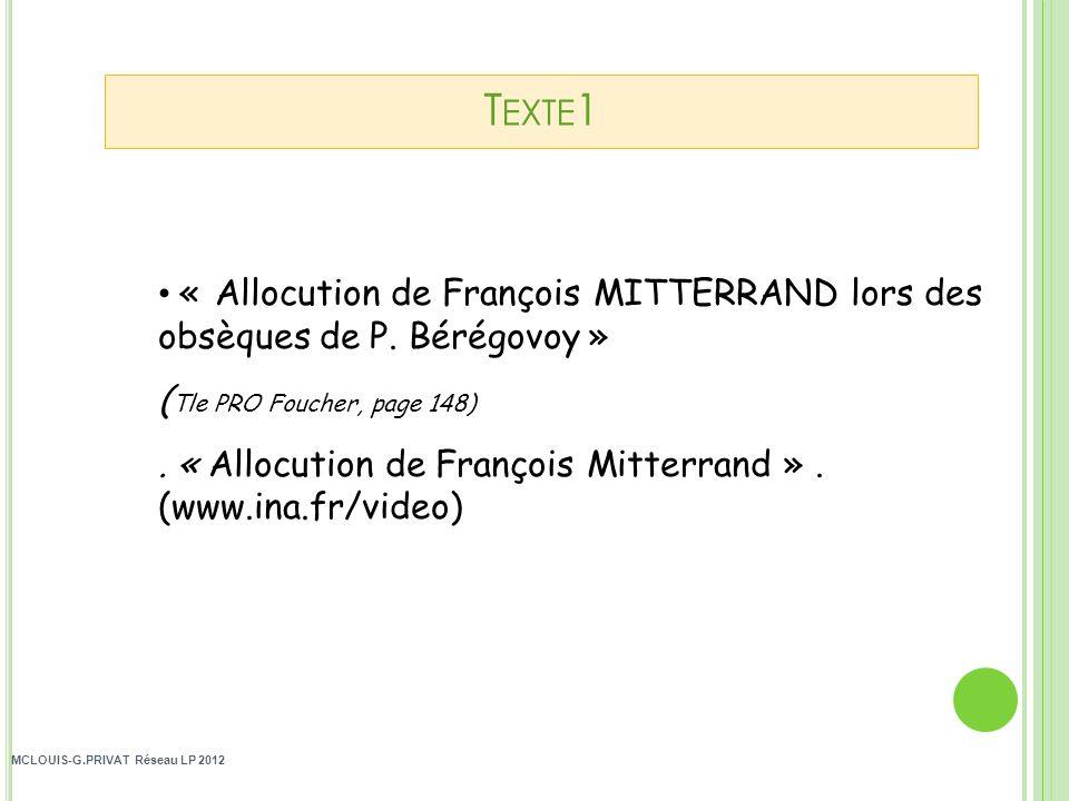 MCLOUIS-G.PRIVAT Réseau LP 2012 « Allocution de François MITTERRAND lors des obsèques de P.