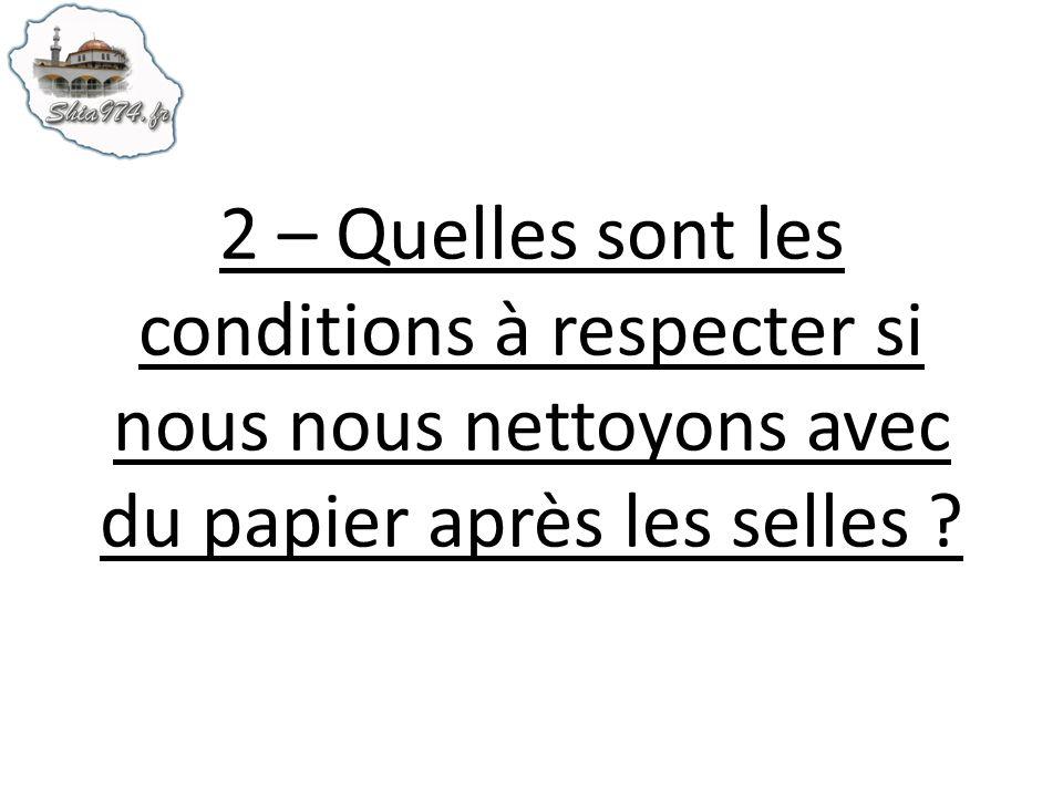 2 – Quelles sont les conditions à respecter si nous nous nettoyons avec du papier après les selles ?