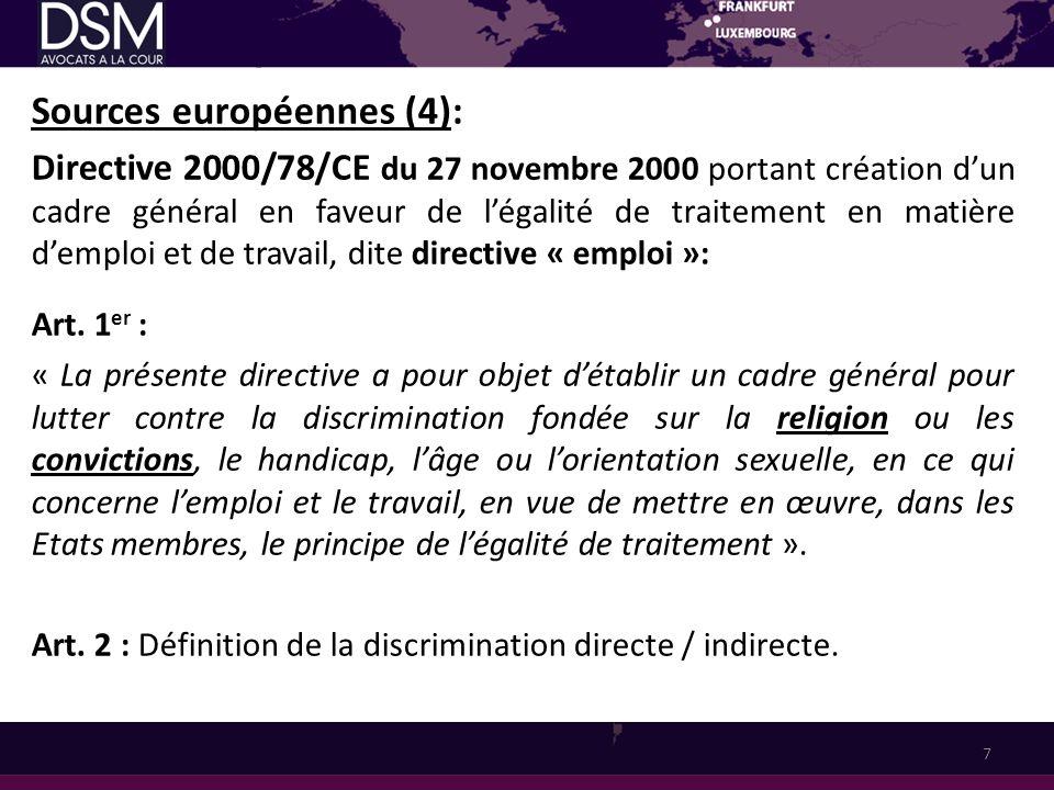 Sources européennes (4): Directive 2000/78/CE du 27 novembre 2000 portant création dun cadre général en faveur de légalité de traitement en matière de