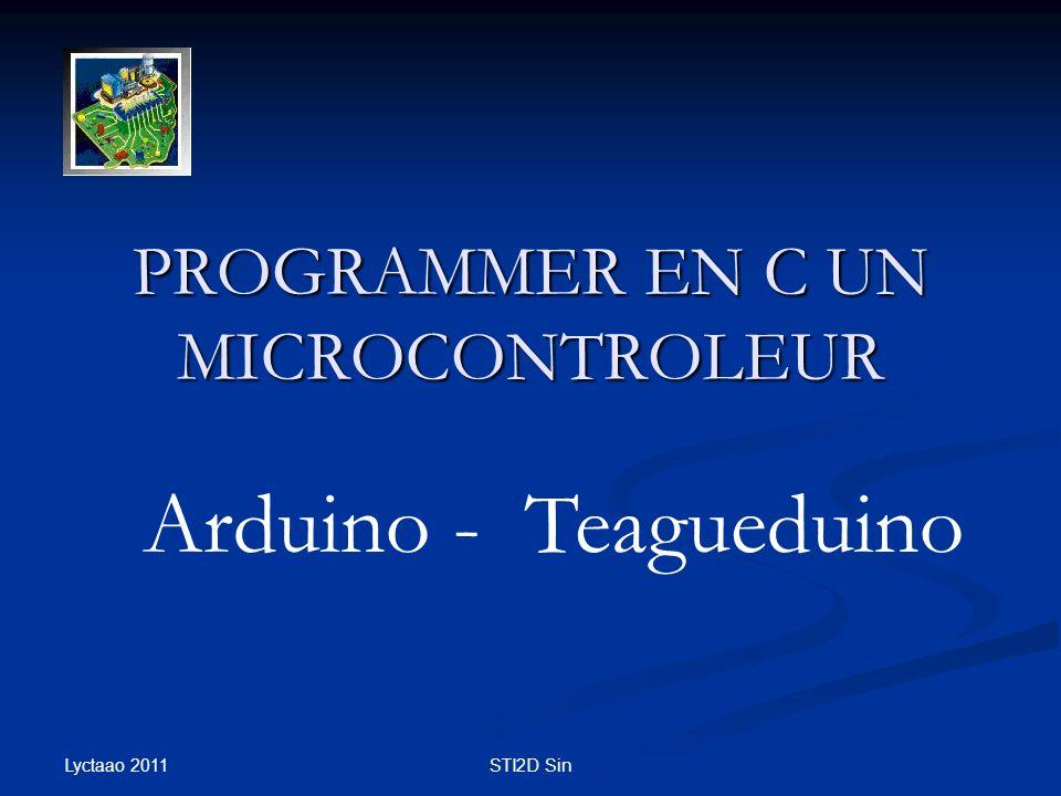 Lyctaao 2011 STI2D Sin PROGRAMMER EN C UN MICROCONTROLEUR Arduino - Teagueduino