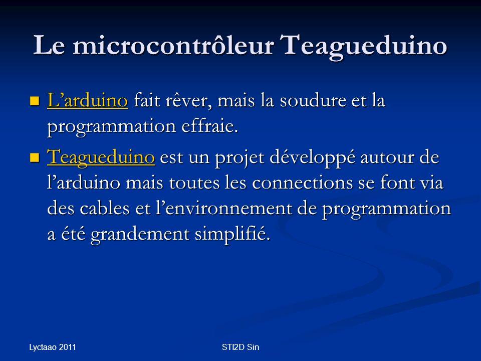Le microcontrôleur Teagueduino Larduino fait rêver, mais la soudure et la programmation effraie. Larduino fait rêver, mais la soudure et la programmat