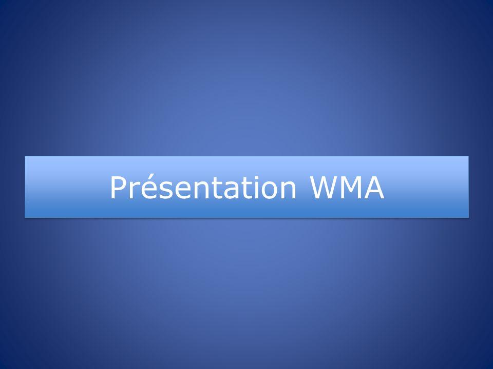 Présentation WMA