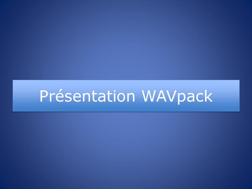 Présentation WAVpack