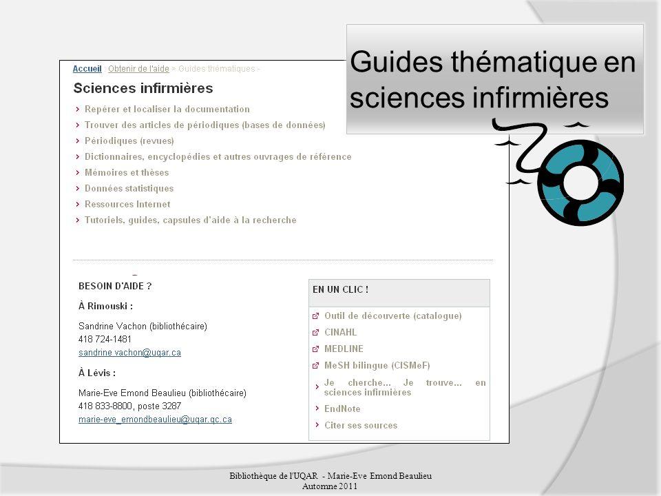 Bibliothèque de l UQAR - Marie-Eve Emond Beaulieu Automne 2011 Guides thématique en sciences infirmières