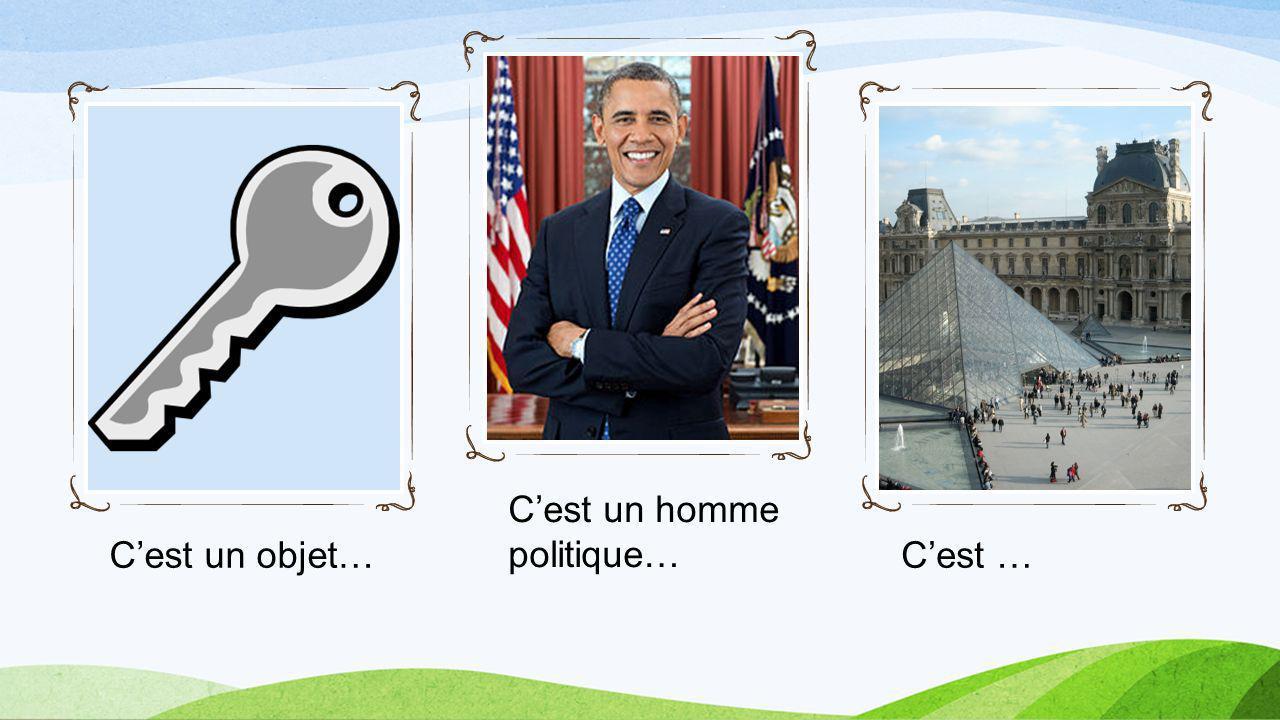 Cest un objet… Cest un homme politique… Cest …