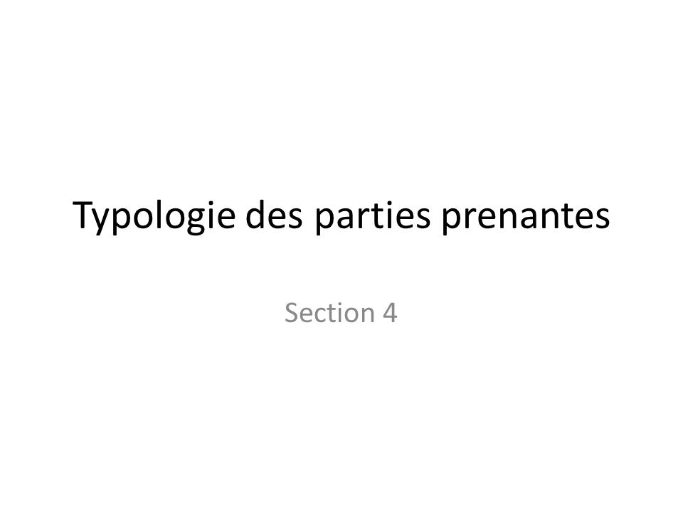 Typologie des parties prenantes Section 4
