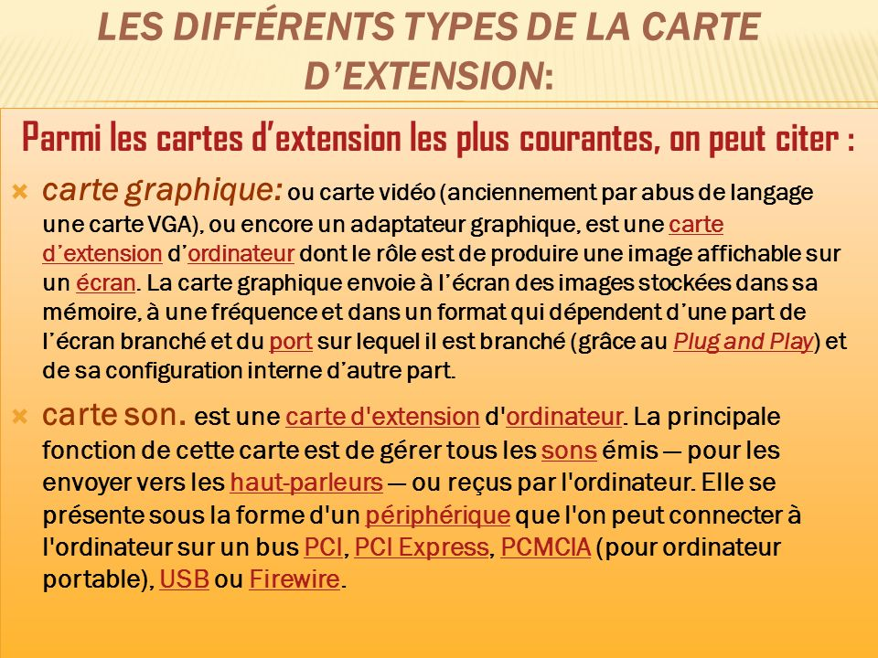 LES DIFFÉRENTS TYPES DE LA CARTE DEXTENSION: