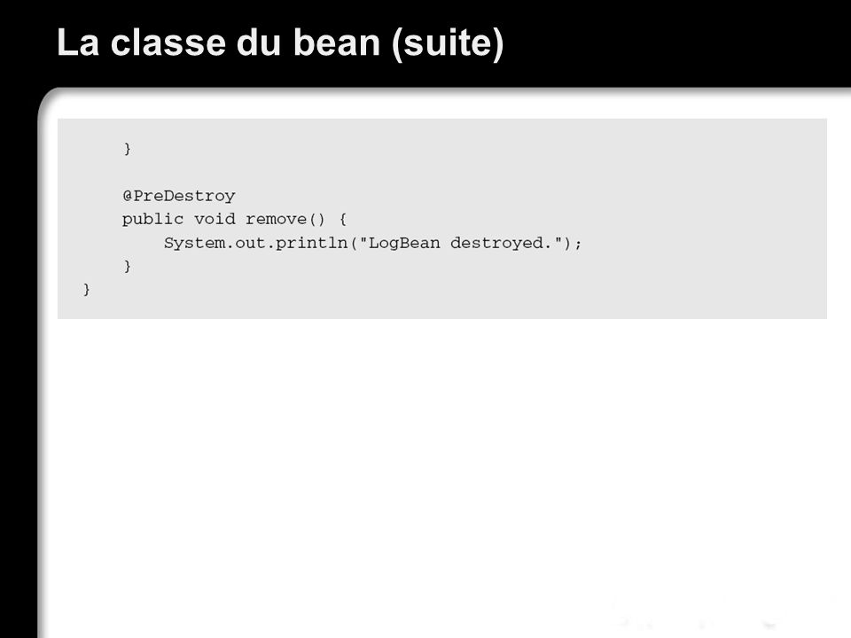 La classe du bean (suite)