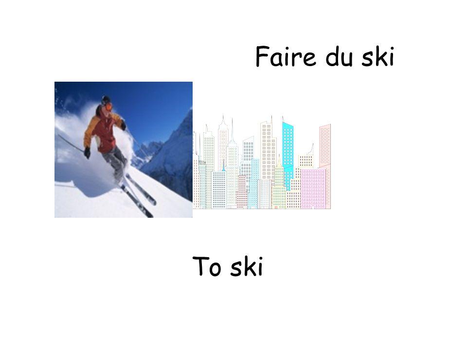 Faire du ski To ski