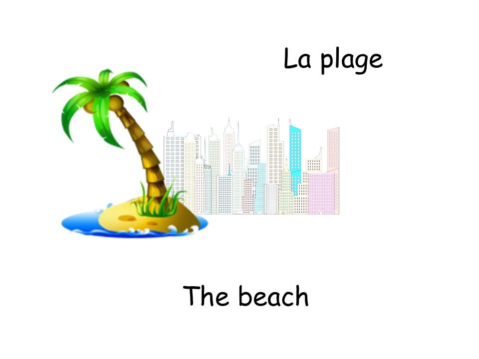 La plage The beach