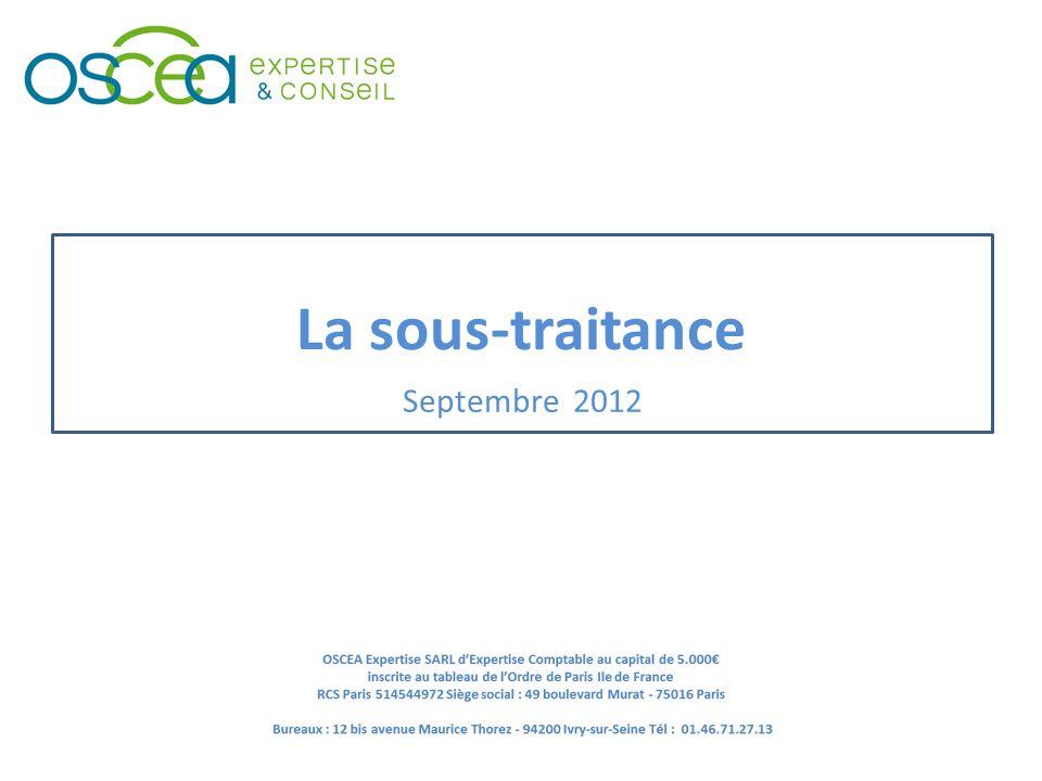 Septembre 2012 La sous-traitance