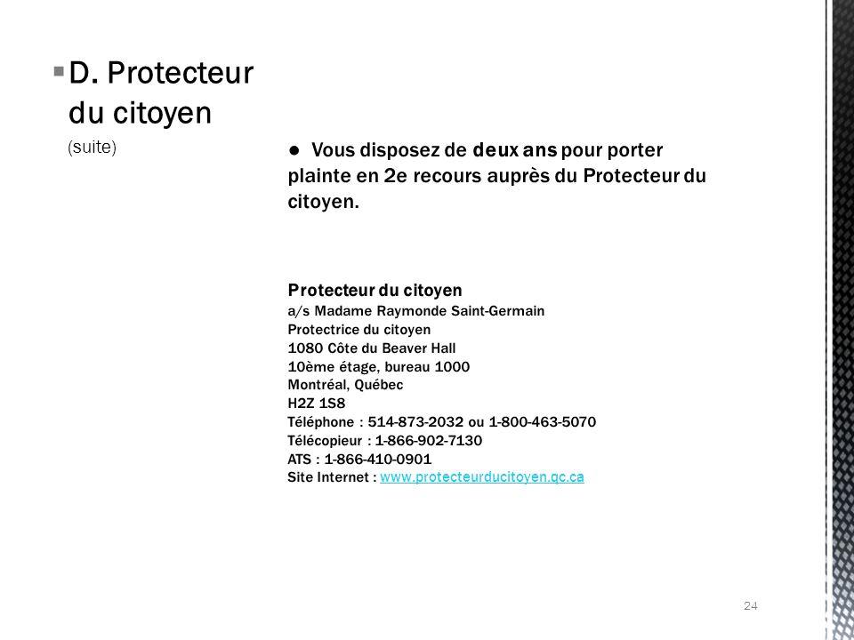 D. Protecteur du citoyen (suite) 24
