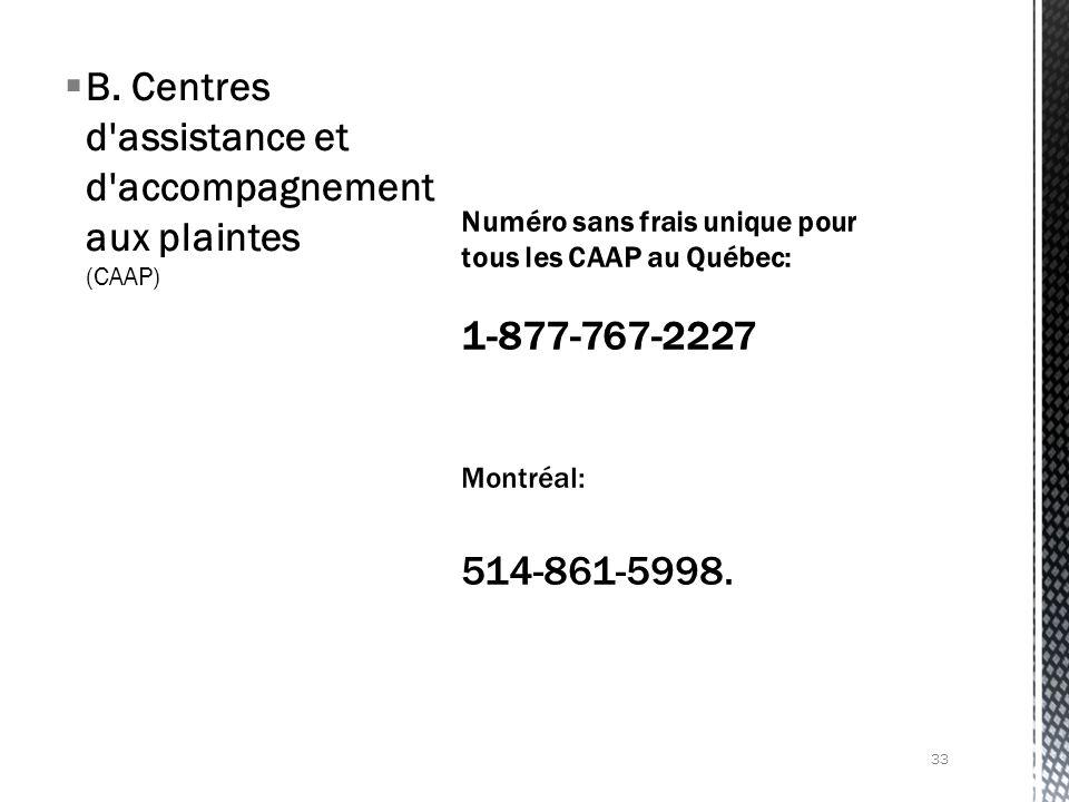 B. Centres d'assistance et d'accompagnement aux plaintes (CAAP) 33