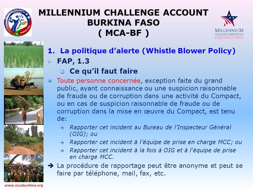 MILLENNIUM CHALLENGE ACCOUNT BURKINA FASO ( MCA-BF ) www.mcaburkina.org 1.La politique dalerte (Whistle Blower Policy) FAP, 1.3 Ce quil faut faire Tou