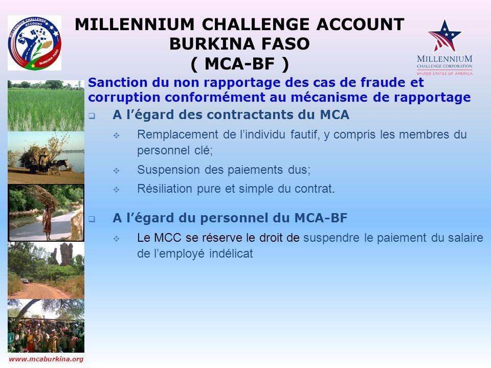 MILLENNIUM CHALLENGE ACCOUNT BURKINA FASO ( MCA-BF ) www.mcaburkina.org Sanction du non rapportage des cas de fraude et corruption conformément au méc