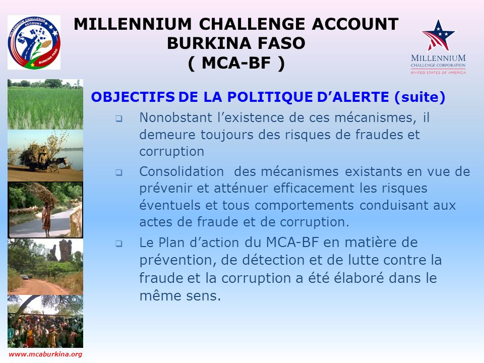 MILLENNIUM CHALLENGE ACCOUNT BURKINA FASO ( MCA-BF ) www.mcaburkina.org 2.
