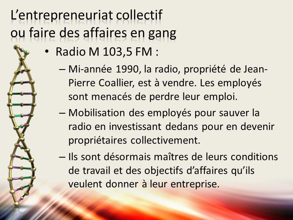 Radio M 103,5 FM : – Mi-année 1990, la radio, propriété de Jean- Pierre Coallier, est à vendre. Les employés sont menacés de perdre leur emploi. – Mob