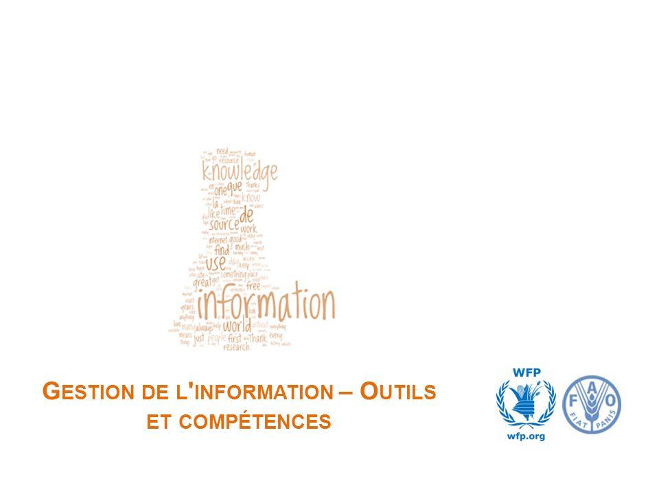 G ESTION DE L ' INFORMATION – O UTILS ET COMPÉTENCES