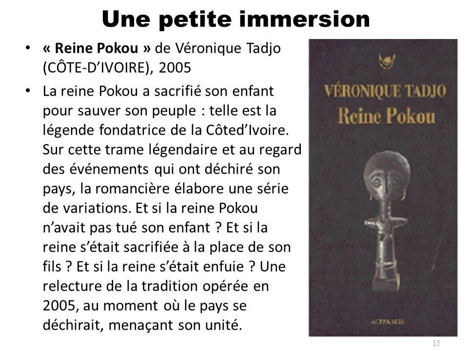 « Reine Pokou » de Véronique Tadjo (CÔTE-DIVOIRE), 2005 La reine Pokou a sacrifié son enfant pour sauver son peuple : telle est la légende fondatrice