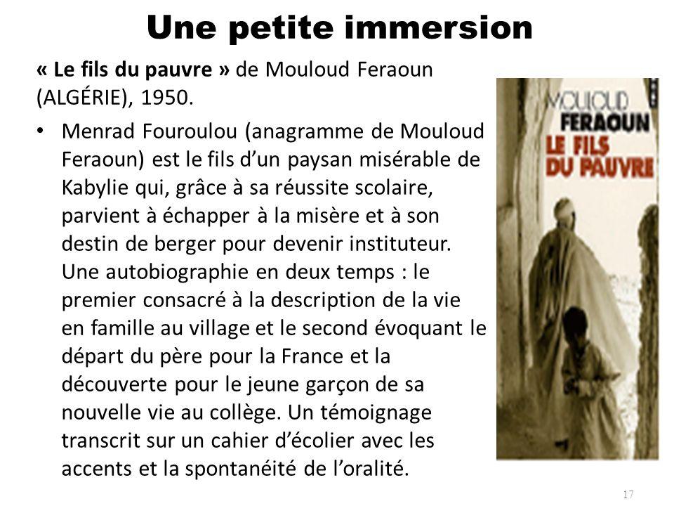 « Le fils du pauvre » de Mouloud Feraoun (ALGÉRIE), 1950. Menrad Fouroulou (anagramme de Mouloud Feraoun) est le fils dun paysan misérable de Kabylie