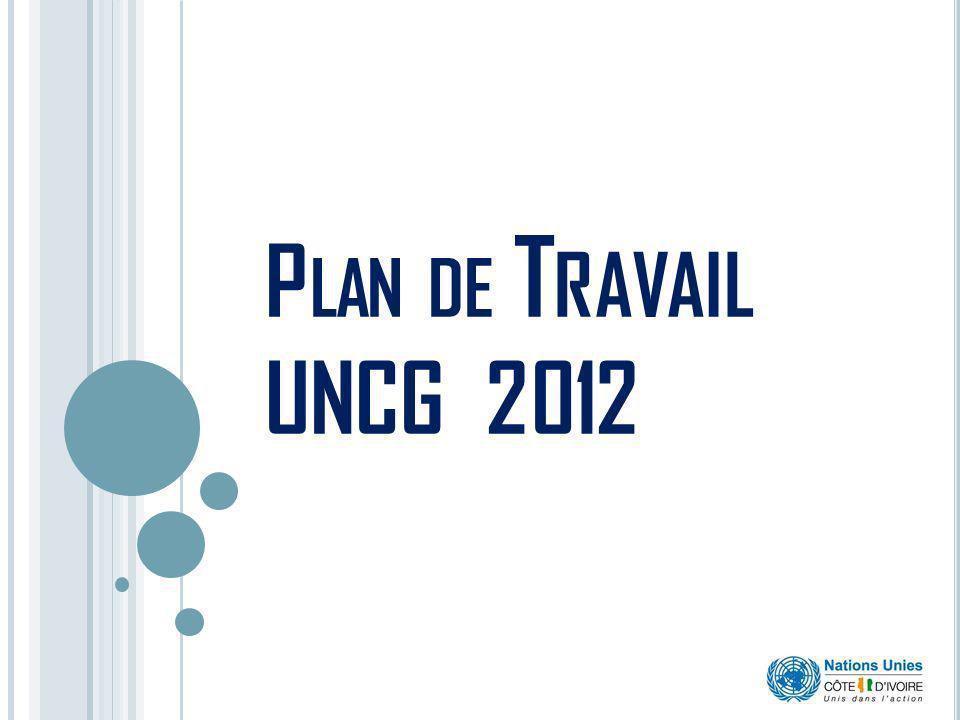 P LAN DE T RAVAIL UNCG 2012