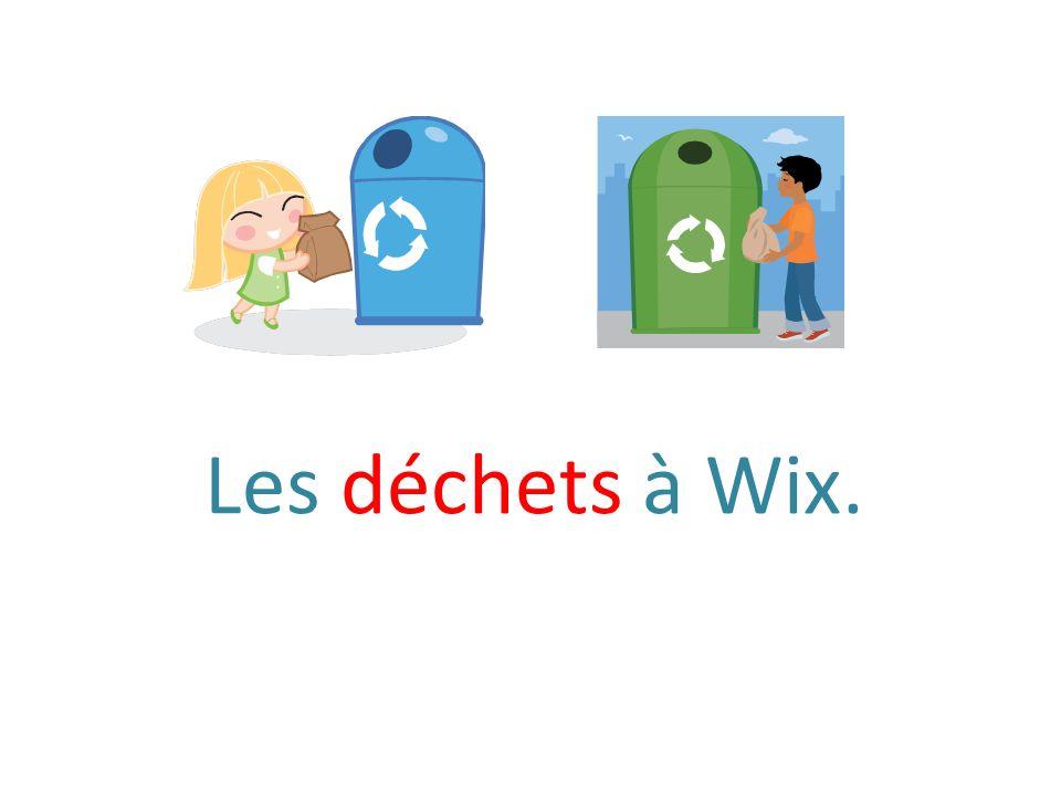 Les déchets à Wix.