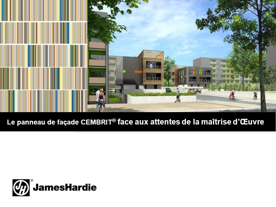 2 Panneau de façade CEMBRIT® Ciment-Composite haute densité; Gamme couleurs UrbanNature teinté masse ou non, finition exclusive par panneau.