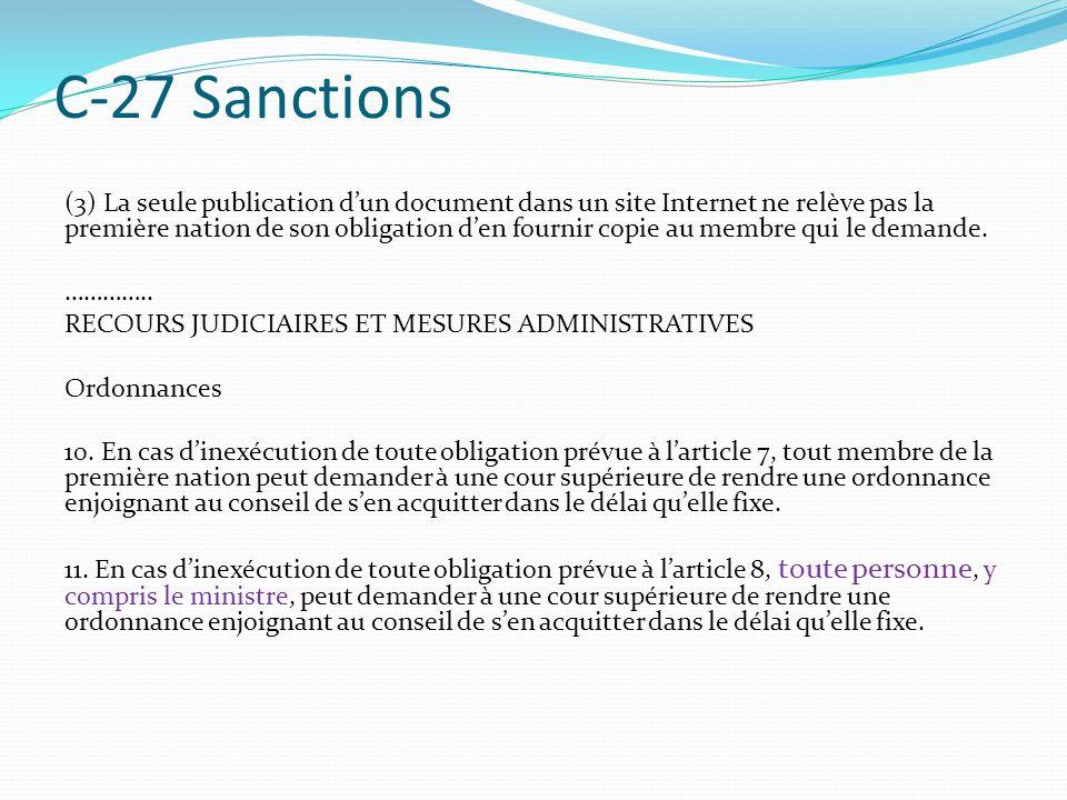 C-27 Sanctions (3) La seule publication dun document dans un site Internet ne relève pas la première nation de son obligation den fournir copie au membre qui le demande.