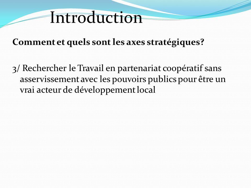 Comment et quels sont les axes stratégiques.