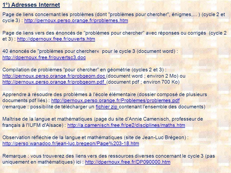 1°) Adresses Internet Page de liens concernant les problèmes (dont problèmes pour chercher , énigmes,...