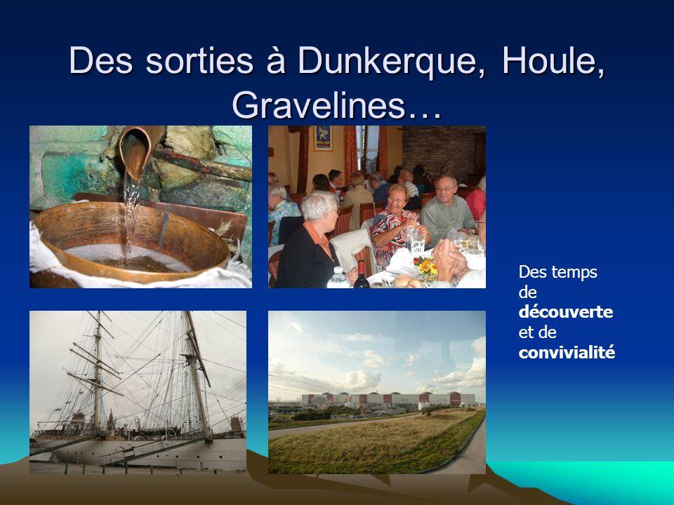 Des sorties à Dunkerque, Houle, Gravelines… Des temps de découverte et de convivialité