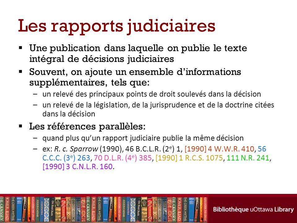 Les deux grandes catégories de rapports judiciaires 1.