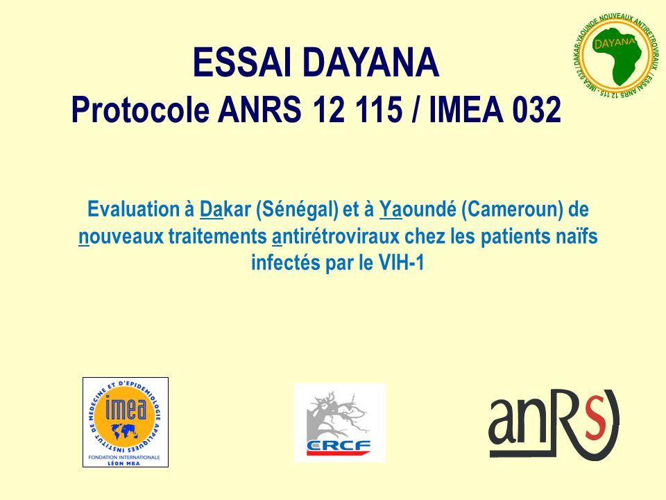 Evaluation à Dakar (Sénégal) et à Yaoundé (Cameroun) de nouveaux traitements antirétroviraux chez les patients naïfs infectés par le VIH-1 ESSAI DAYANA Protocole ANRS 12 115 / IMEA 032