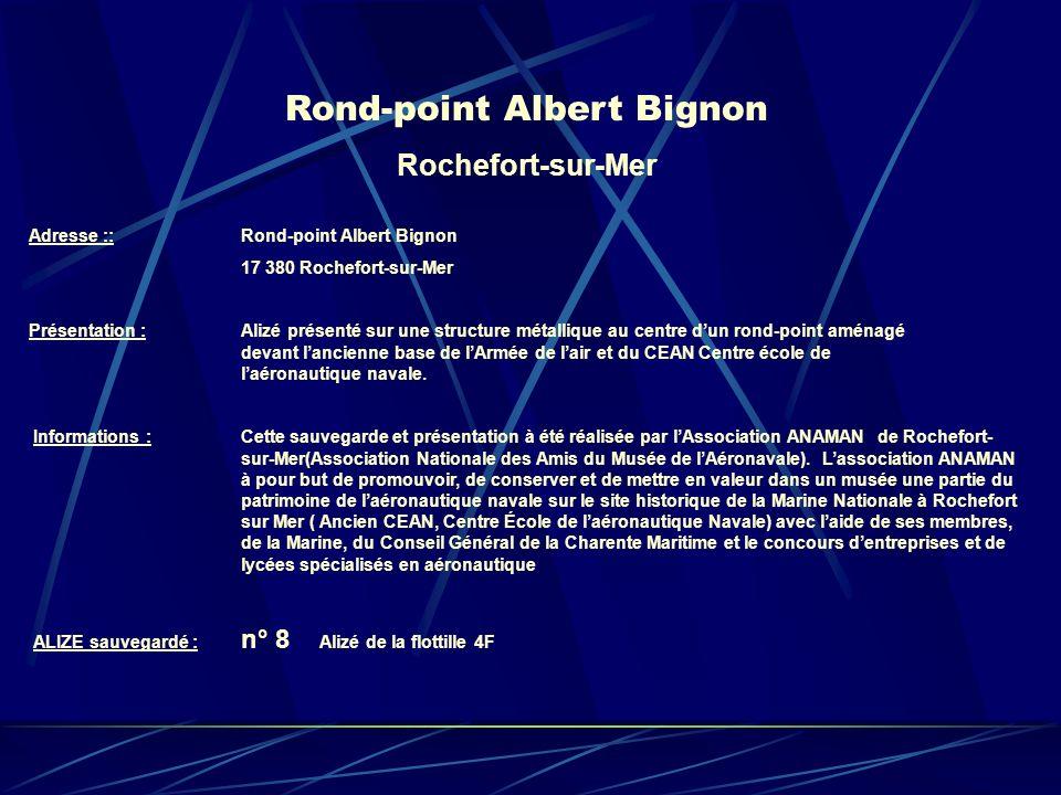 Rond-point Albert Bignon Rochefort-sur-Mer Adresse :: Rond-point Albert Bignon 17 380 Rochefort-sur-Mer Présentation : Alizé présenté sur une structur