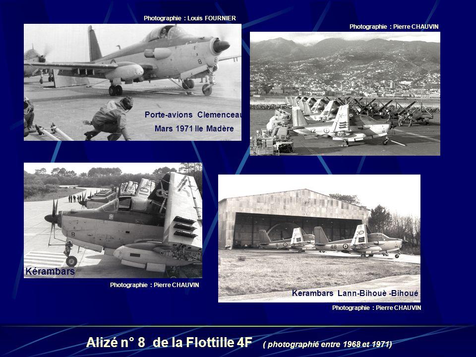 Alizé n° 8 de la Flottille 4F ( photographié entre 1968 et 1971) Photographie : Louis FOURNIER Photographie : Pierre CHAUVIN Kerambars Lann-Bihouè -Bi