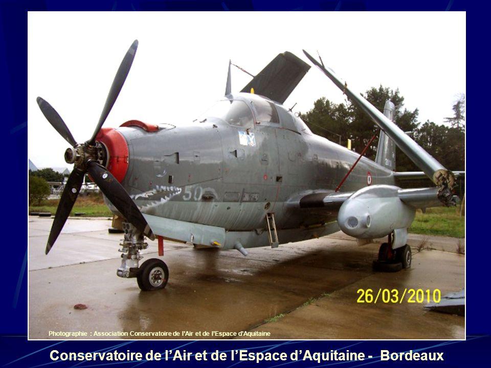 Conservatoire de lAir et de lEspace dAquitaine - Bordeaux Photographie : Association Conservatoire de lAir et de lEspace dAquitaine