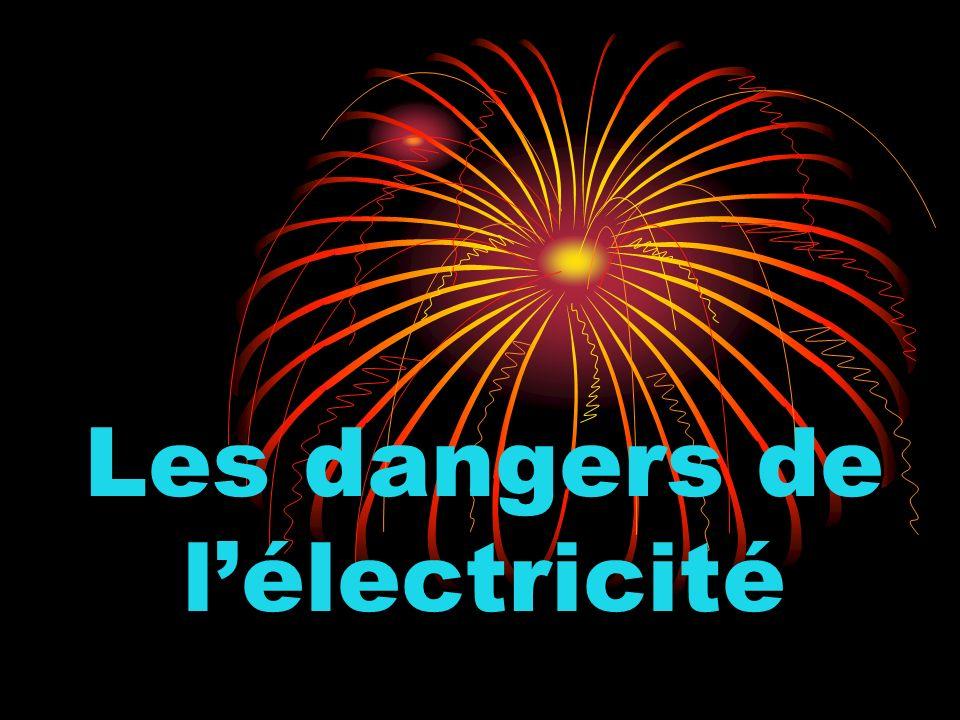 Les dangers de lélectricité