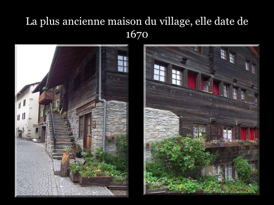La plus ancienne maison du village, elle date de 1670